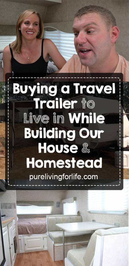 Living in a travel trailer while building a house | purelivingforlife.com #frugal #sustainability #moneysaving #offgrid #tinyhouse