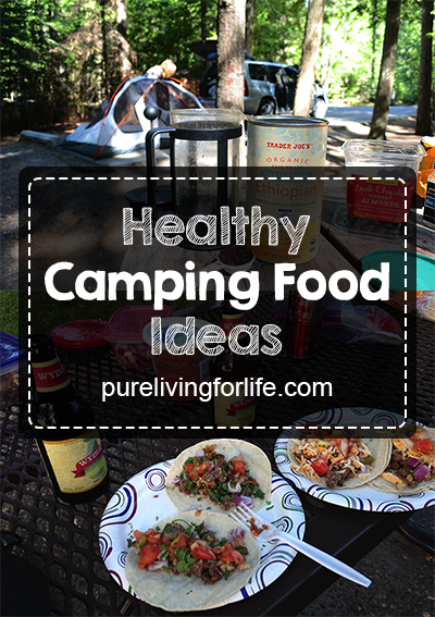 Healthy camping food ideas to try when on the road or camping! purelivingforlife.com #camping #health