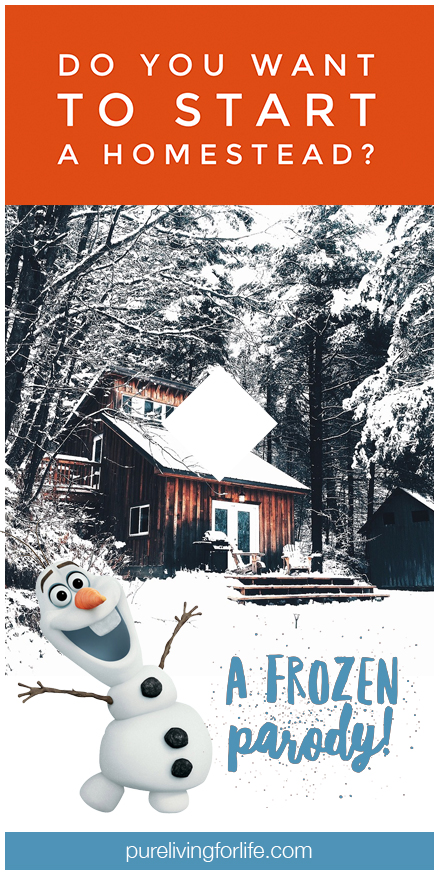 "How fun is this? A ""Do You Want to Build a Snowman"" parody but about homesteading! If this doesn't make you want to homestead then I don't know what will!"