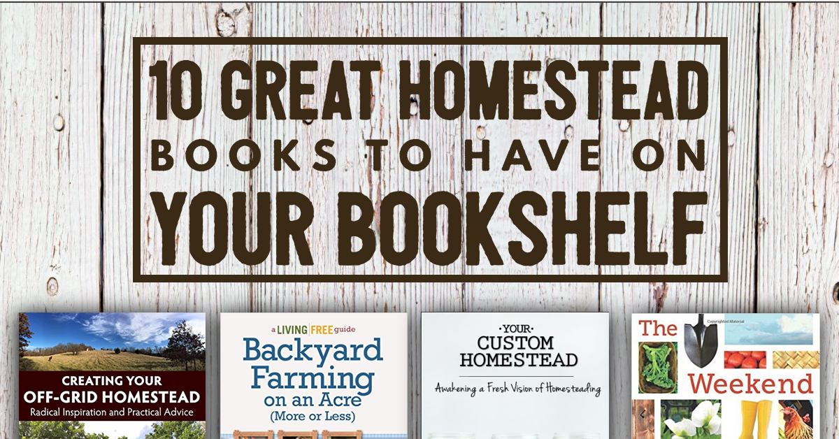 Top 10 Recommended Homestead Books Pure Living For Life