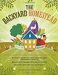 the backayrd homestead - a modern homesteading book
